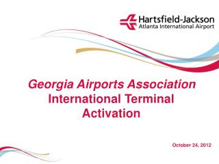 Georgia Airports Association International Terminal  Activation