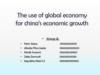 The use of global economy  for china's economic growth