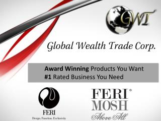 Award Winning  Products You Want  #1  Rated Business You Need