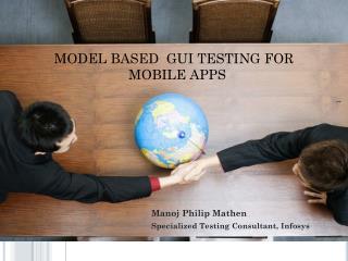 MODEL BASED  GUI TESTING FOR MOBILE APPS