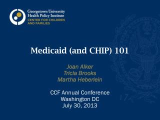 Medicaid (and CHIP) 101