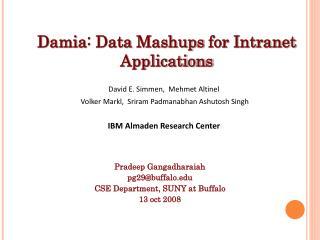 Damia : Data  Mashups  for Intranet Applications