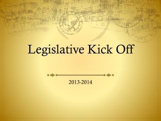 Legislative Kick Off