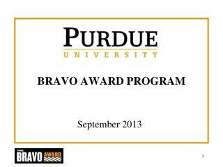 BRAVO AWARD PROGRAM