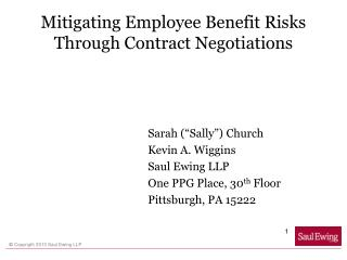 Mitigating Employee Benefit Risks Through Contract Negotiations