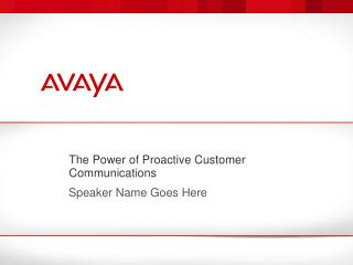 The Power of Proactive Customer Communications