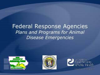 federal response agencies plans and programs for animal disease emergencies
