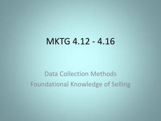 MKTG 4.12  -  4.16