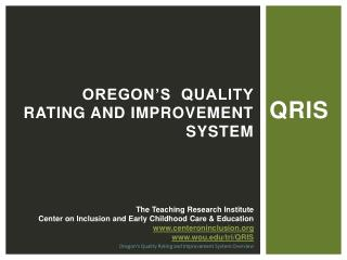 Oregon's  Quality Rating and Improvement System