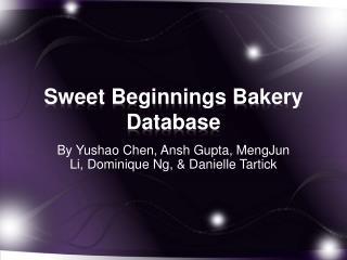 Sweet Beginnings Bakery Database