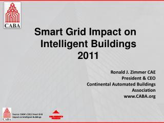 Smart Grid Impact on Intelligent Buildings 2011