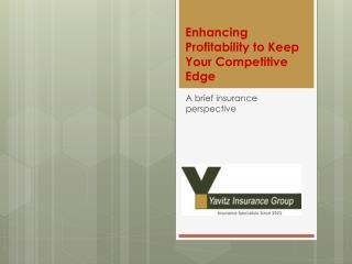 Enhancing Profitability to Keep Your Competitive Edge