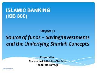 ISLAMIC BANKING (ISB 300)
