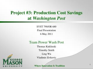 Project #3: Production Cost Savings at  Washington Post