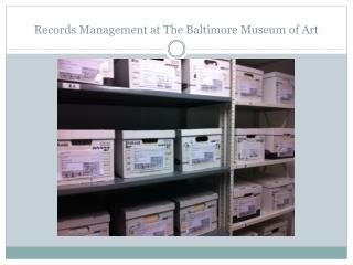 Records Management at The Baltimore Museum of Art