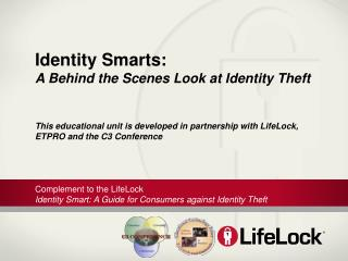 Identity Smarts: A Behind the Scenes Look at Identity Theft