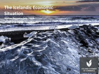 The Icelandic Economic Situation