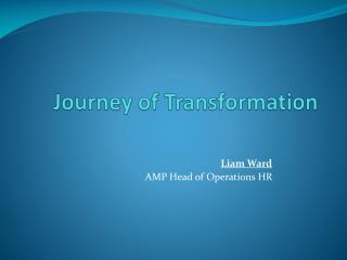 Journey of Transformation