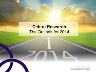 Cetera Research The Outlook for 2014