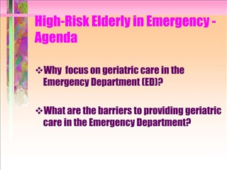 high-risk elderly in emergency - agenda