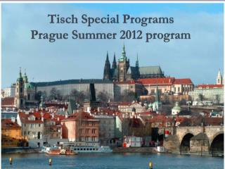 Tisch  Special Programs  Prague Summer 2012 program