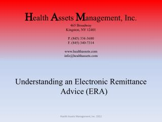 H ealth  A ssets  M anagement, Inc. 465 Broadway Kingston, NY 12401 P. (845) 334-3680 F. (845) 340-7314 www.healthasset