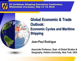 Global Economic & Trade Outlook: Economic Cycles and Maritime Shipping