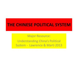 THE CHINESE POLITICAL SYSTEM