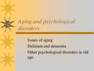 aging and psychological disorders