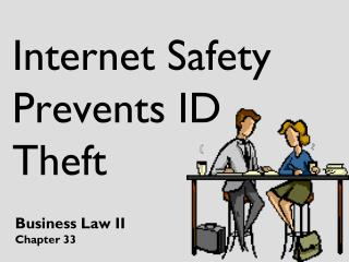 Internet Safety Prevents ID Theft