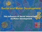 social and motor development