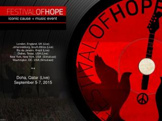 Festival Of Hope (FOH) Iconic Cause + Music Event July 1-5, 2011 Cotton Bowl Stadium & Fair Park Dallas, TX