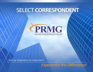 EXPERIENCE THE DIFFERENCE ! BECOME A PRMG SELECT  CORRESPONDENT