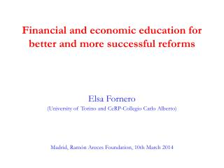 Financial and economic education for better and more successful reforms