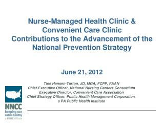 Nurse-Managed Health Clinic &  Convenient Care Clinic  Contributions to the Advancement of the National Prevention Stra