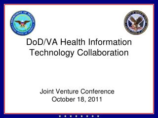 DoD/VA Health Information Technology Collaboration