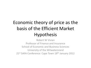 Economic theory of price as the basis of the Efficient Market Hypothesis