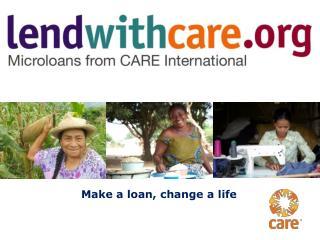 Make a loan, change a life