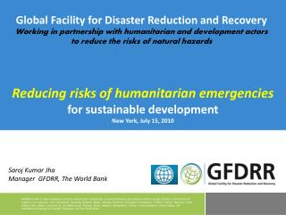 Reducing risks of humanitarian emergencies for sustainable development New York, July 15, 2010