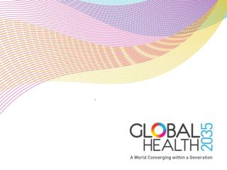Towards a Grand Convergence in Global Health:  What  Convergence Means  for  Health After  2015 United Nations January