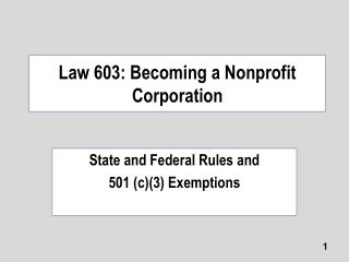 Law 603: Becoming a Nonprofit Corporation