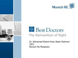 Dr. Mohamed Rafick Khan Abdul Rahman CEO Munich Re Retakaful