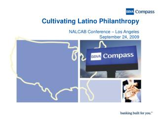 Cultivating Latino Philanthropy NALCAB Conference – Los Angeles September 24, 2009