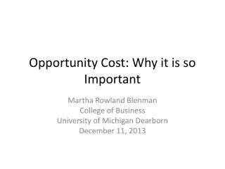 Opportunity Cost: Why it is so Important