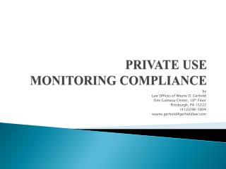 PRIVATE USE MONITORING COMPLIANCE