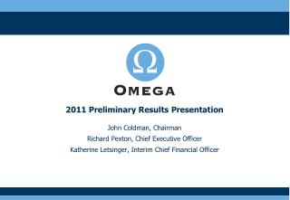 John Coldman, Chairman Richard Pexton, Chief Executive Officer Katherine Letsinger, Interim Chief Financial Officer