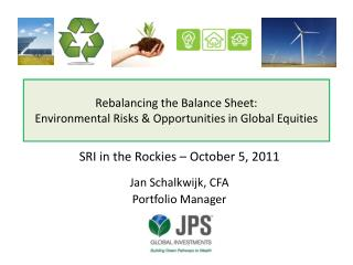 Rebalancing the Balance Sheet:  Environmental Risks & Opportunities in Global Equities