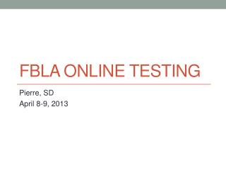 FBLA Online Testing