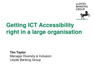 Getting ICT  Accessibility  right in a large organisation