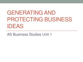 Generating and Protecting Business Ideas